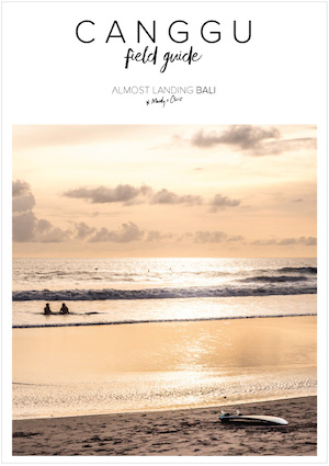 Canggu Field Guide